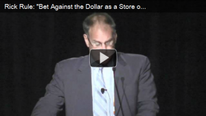 """Rick Rule: """"Bet against the dollar as a store of value"""""""